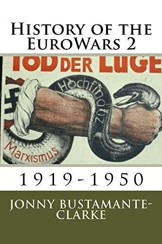 History of the EuroWars 2 (Book 2) (English Edition)