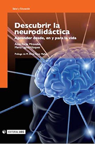 Descubrir la neurodidáctica: Aprender desde, en y para la vida (Manuales nº 130) (Spanish Edition)