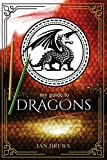 My Guide to Dragons: Create your own world of dragons! Kid's activity book. (My Guide Activity Books)