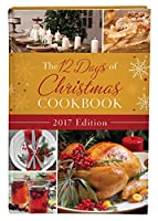 The 12 Days of Christmas Cookbook 2017
