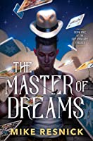 MASTER OF DREAMS (DREAMSCAPE TRILOGY, THE)
