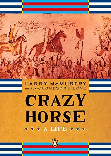 Crazy Horse: A Life (Penguin Lives)