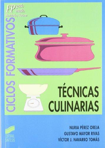 Técnicas culinarias: 12 (Ciclos formativos. FP grado medio. Hostelería y turismo)