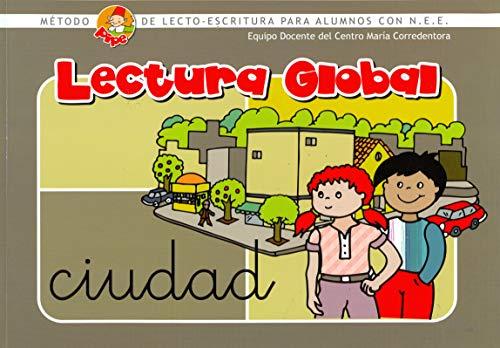 Método de lectura PIPE. Lectura Global: MÃtodo de lectoescritura para alumnos con N.E.E. (Método PIPE de lectura y escritura del Centro María Corredentora)