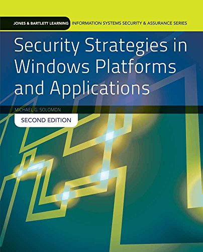 Security Strategies in Windows Platforms and Applications: Print Bundle (Jones & Bartlett Learning Information Systems S