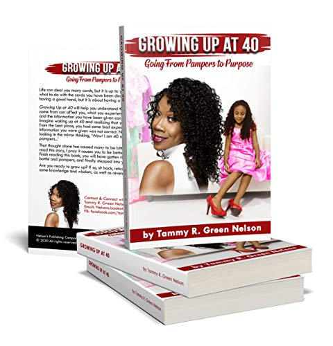 Growing Up At 40: Going From Pampers To Purpose (English Edition)
