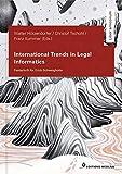 International Trends in Legal Informatics: Festschrift for Erich Schweighofer (Liber amicorum)