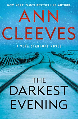 The Darkest Evening: A Vera Stanhope Novel by [Ann Cleeves]