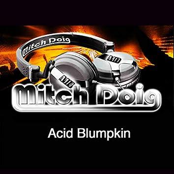 Acid Blumpkin