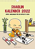 Shaolin Kalender 2022 (Wandkalender 2022 DIN A4 hoch): Zwoelf Anregungen fuer ein erfuelltes Leben. (Monatskalender, 14 Seiten )