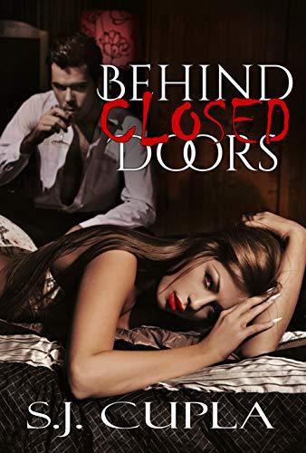 Behind Closed Doors (Tutela Brotherhood Book 1) by [S.J. Cupla, S.E. Isaac, Josette Reuel]