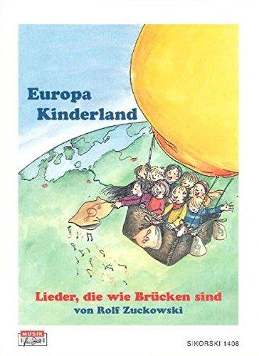 Europa Kinderland / Europa kraina dzieci: Lieder, die wie Brücken sind / Piosenki, które sa jak mosty