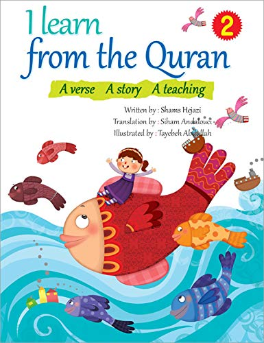 I learn from the Quran/2: A verse A story A teaching (English Edition)