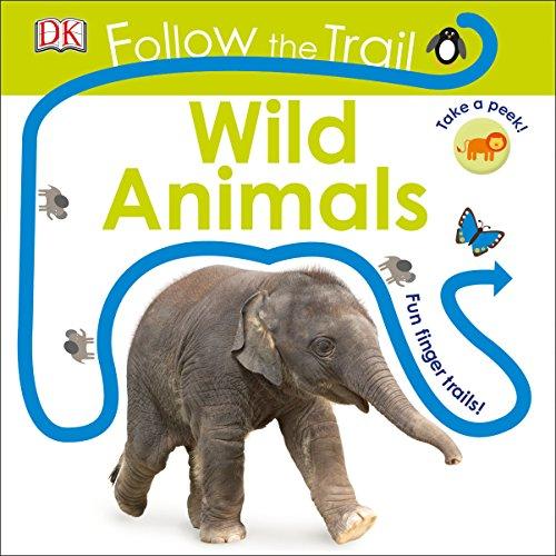 Follow the Trail: Wild Animals