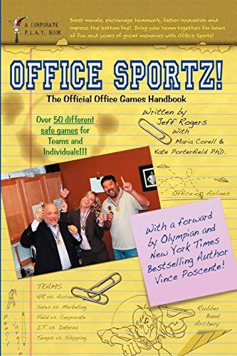 Office Sportz: The Official Office Games Handbook