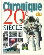 Chronique du XXe siècle de Chronique Editions