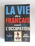 La vie des français sous l'occupation T2 Les années noires / Amouroux / Réf45074