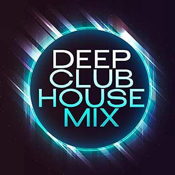 Deep Club House Mix