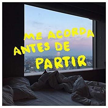 ME ACORDE ANTES DE PARTIR