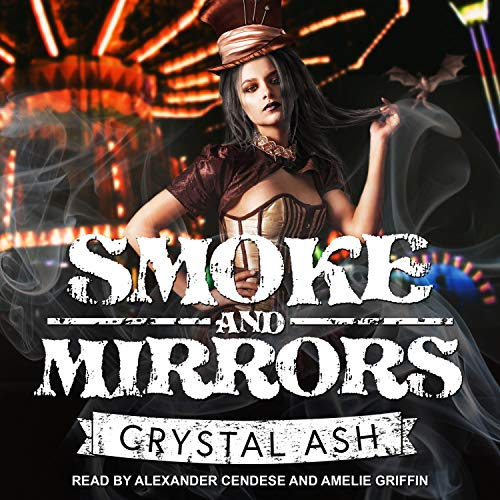 Smoke and Mirrors Audiobook By Crystal Ash cover art