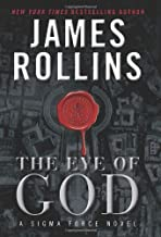 The Eye of God (Sigma Force) by James Rollins (2013-06-25)