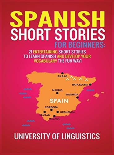 Spanish Short Stories for Beginners 21 Entertaining Short Stories to Learn Spanish and Develop product image