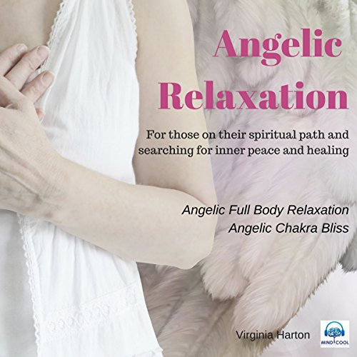 Angelic Relaxation audiobook cover art