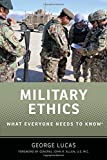 Military Ethics (What Everyone Needs to Know)
