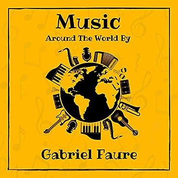 Music Around the World by Gabriel Fauré