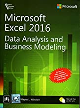 Microsoft Excel 2016 : Data Analysis And Business Modeling