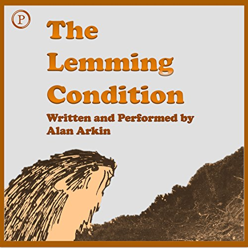 The Lemming Condition Audiobook By Alan Arkin cover art
