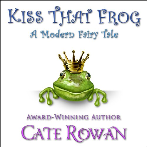 Kiss That Frog audiobook cover art