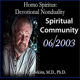 Homo Spiritus: Devotional Nonduality Series (Spiritual Community - June 2003) cover art