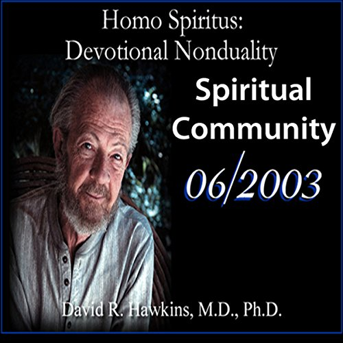 Couverture de Homo Spiritus: Devotional Nonduality Series (Spiritual Community - June 2003)