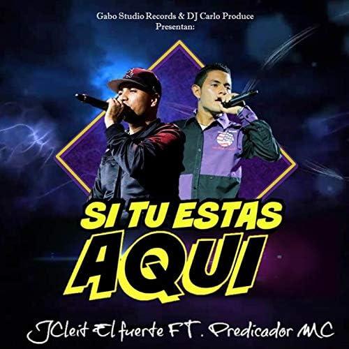 J Cleit El Fuerte feat. Predicador MC