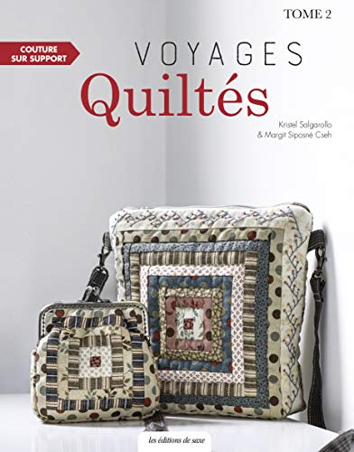 Voyages Quiltés : Tome 2