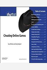 Cheating Online Games (Digital Short Cut) Kindle Edition