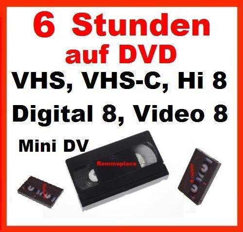 6 Stunden, VHS,VHS-C,Digital 8,Hi8, MiniDv,Digitalisieren auf DVD