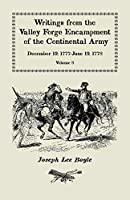 Writings from the Valley Forge Encampment of the Continental Army: December 19, 1777-June 19, 1778, Volume 8, called to the unpleasing task of a Soldier