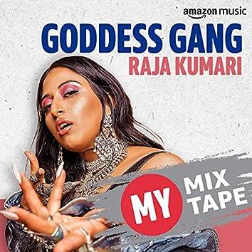 Raja Kumari: My Mixtape