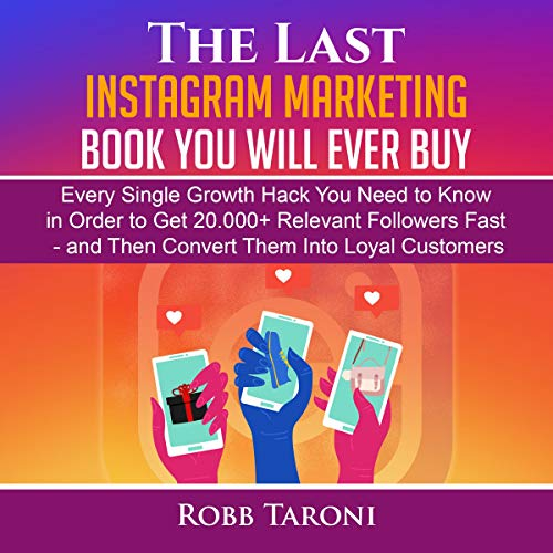 Couverture de The Last Instagram Marketing Book You Will Ever Buy