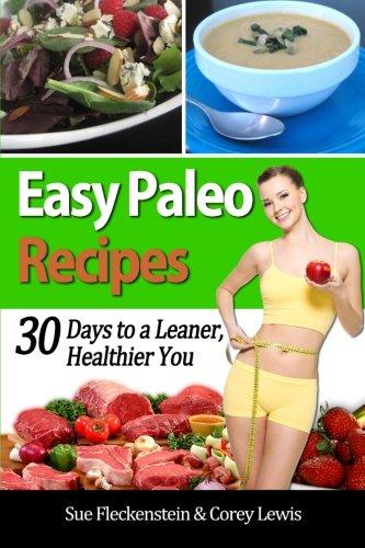 Book: Easy Paleo Recipes by Sue Fleckenstein, Corey Lewis