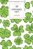 Vokabelheft: Kleeblätter St. Patrick's Day Muster. 2 Spalten. 120 Seiten für Vokabeln mit schönem Design. Soft Cover 6x9 Zoll, ca. DIN A5 15x22cm.