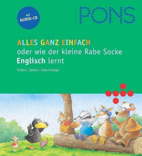 PONS - Alles ganz einfach! oder wie der kleine Rabe Socke Englisch lernte: Lektüre für Kinder (Englisch - Deutsch) mit Hörgeschichte auf Audio-CD