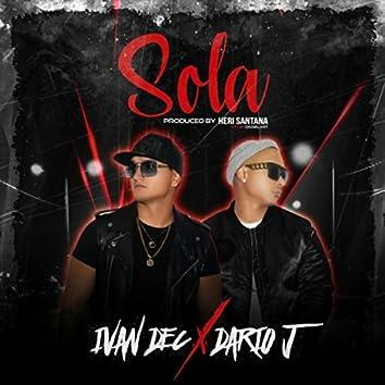 Sola (feat. Dario J)