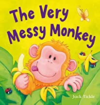 Very Messy Monkey Plush Set by Jack Tickle (Illustrator) › Visit Amazon's Jack Tickle Page search results for this author Jack Tickle (Illustrator) (1-Jul-2012) Hardcover