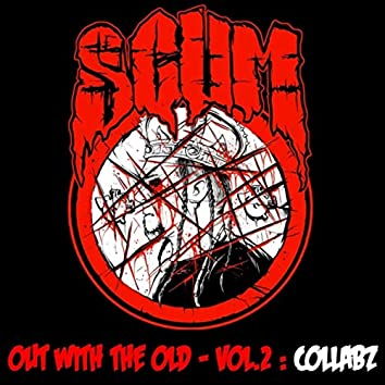 Out with the Old, Vol. 2: Collabz
