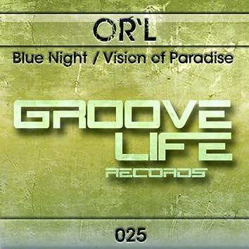Blue Night / Vision of Paradise