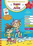 Cahier de vacances Sami et Julie Je me prépare au CP