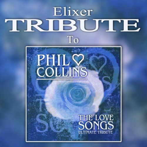 A Tribute to Phil Collins - The Love Songs